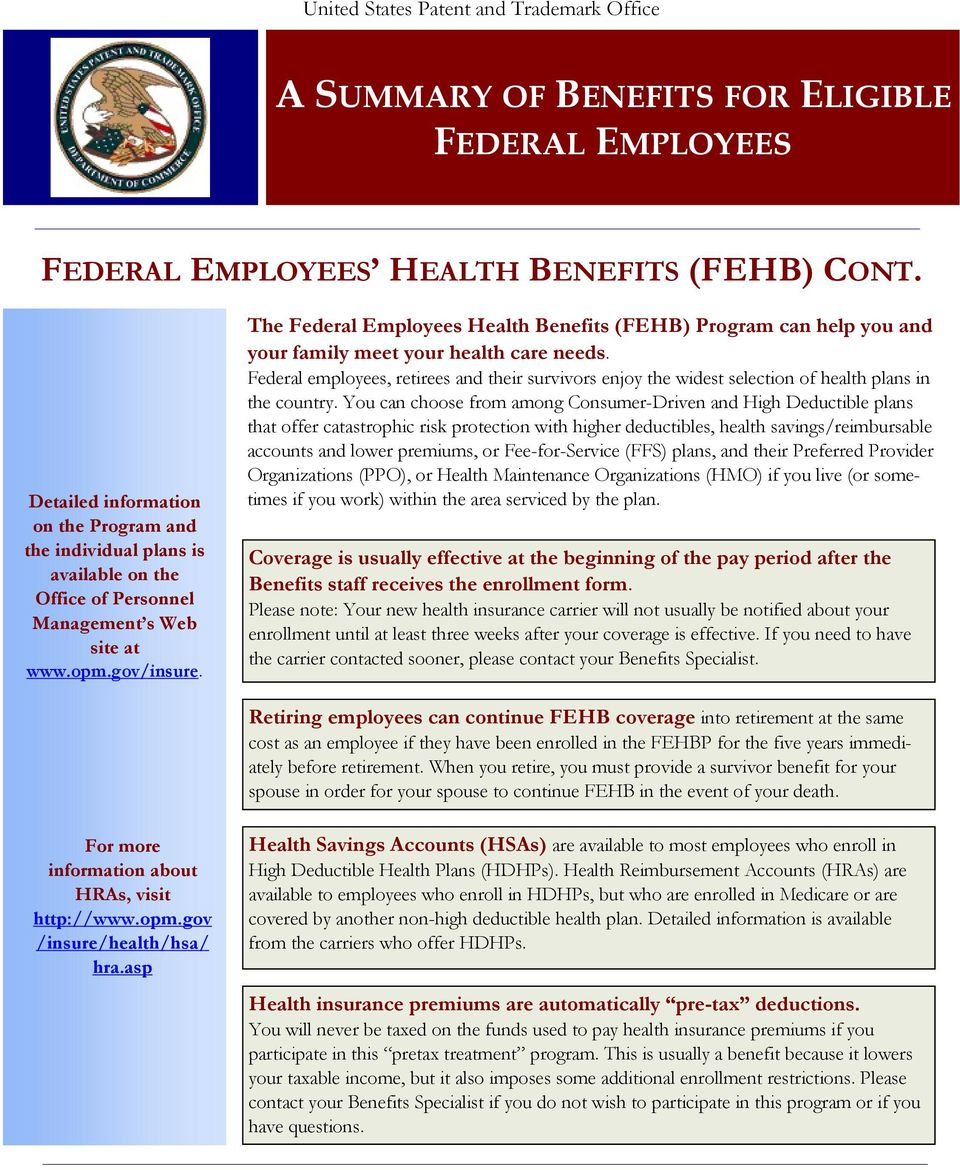 Federal employees, retirees and their survivors enjoy the widest selection of health plans in the country.