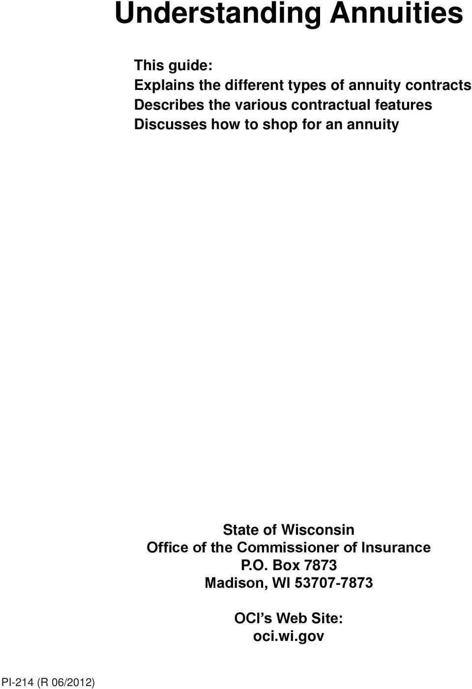 an annuity State of Wisconsin Office of the Commissioner of Insurance
