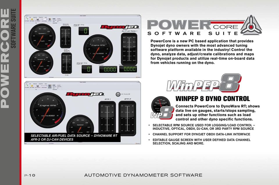 Control the dyno, analyze data, adjust/create calibrations and maps for Dynojet products and utilize real-time on-board data from vehicles running on the dyno.
