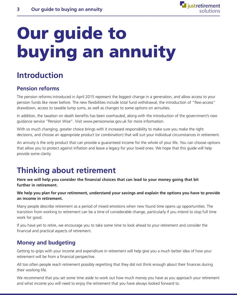 The new flexibilities include total fund withdrawal, the introduction of flexi-access drawdown, access to taxable lump sums, as well as changes to some options on annuities.