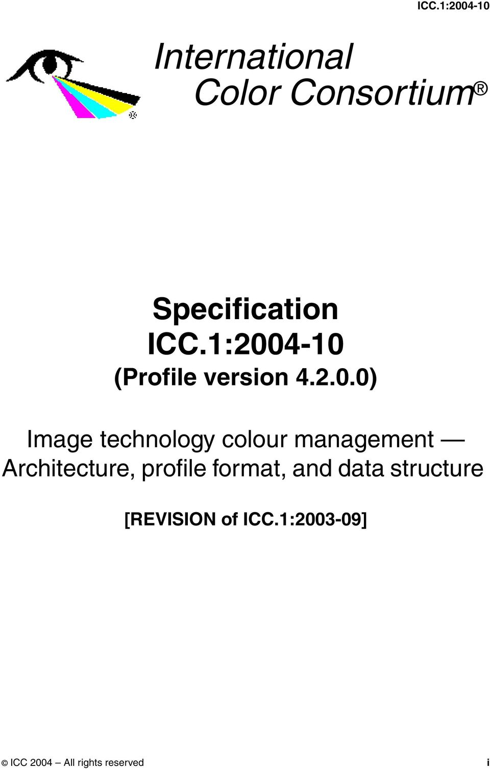 colour management Architecture, profile format, and data