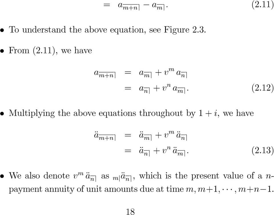 12) Multiplying the above equations throughout by 1+i, we have ä m+n e = ä m e + v m ä n e = ä n