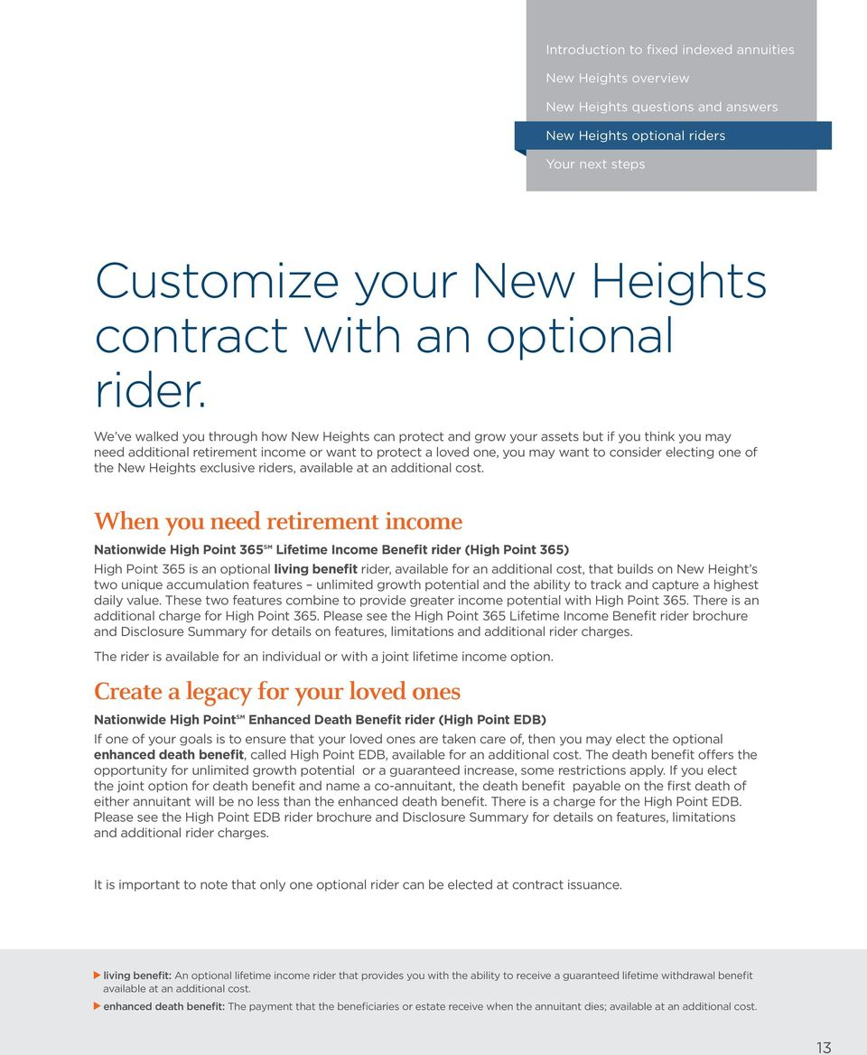one of the New Heights exclusive riders, available at an additional cost.