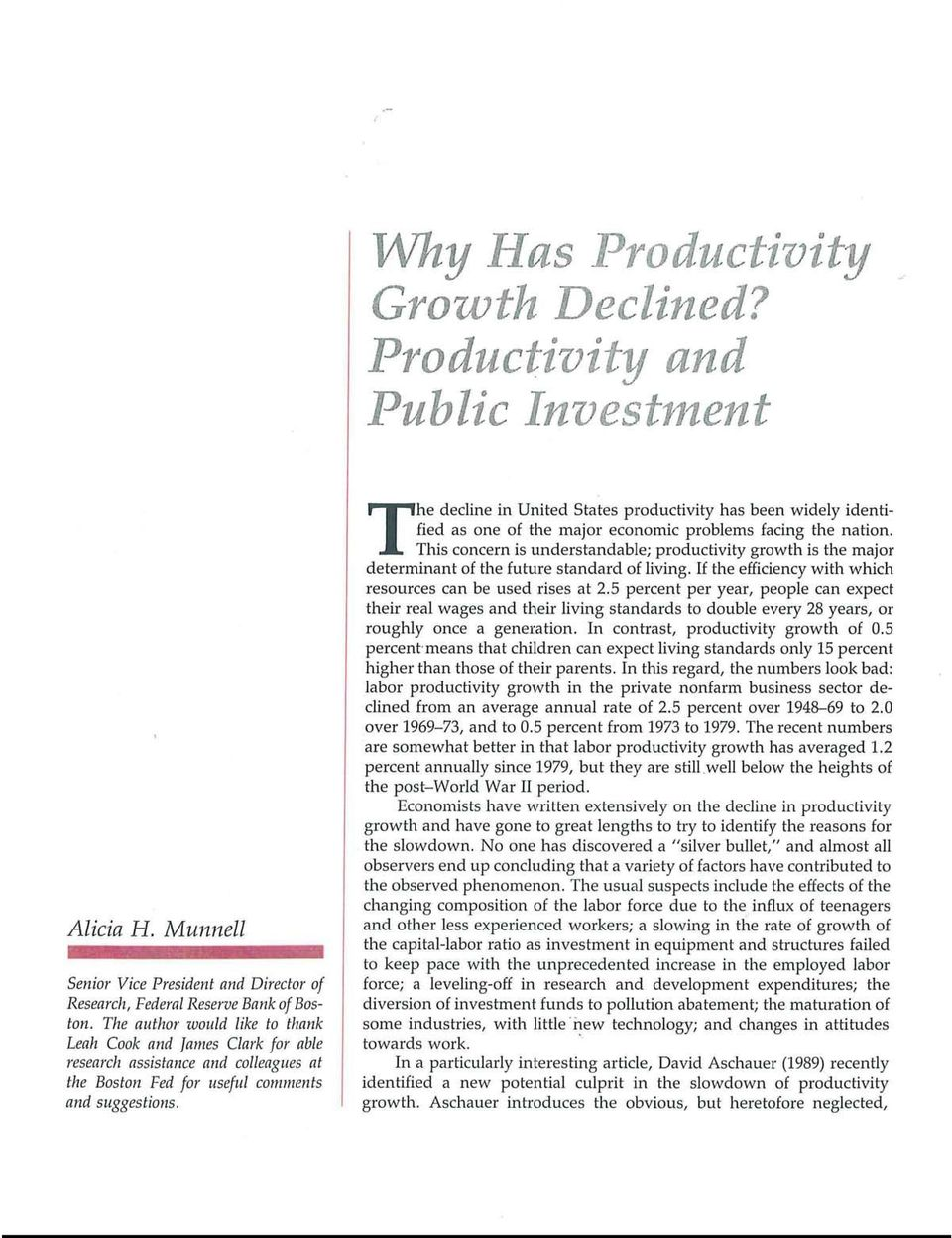 T he decline in United States productivity has been widely identified as one of the major economic problems facing the nation.