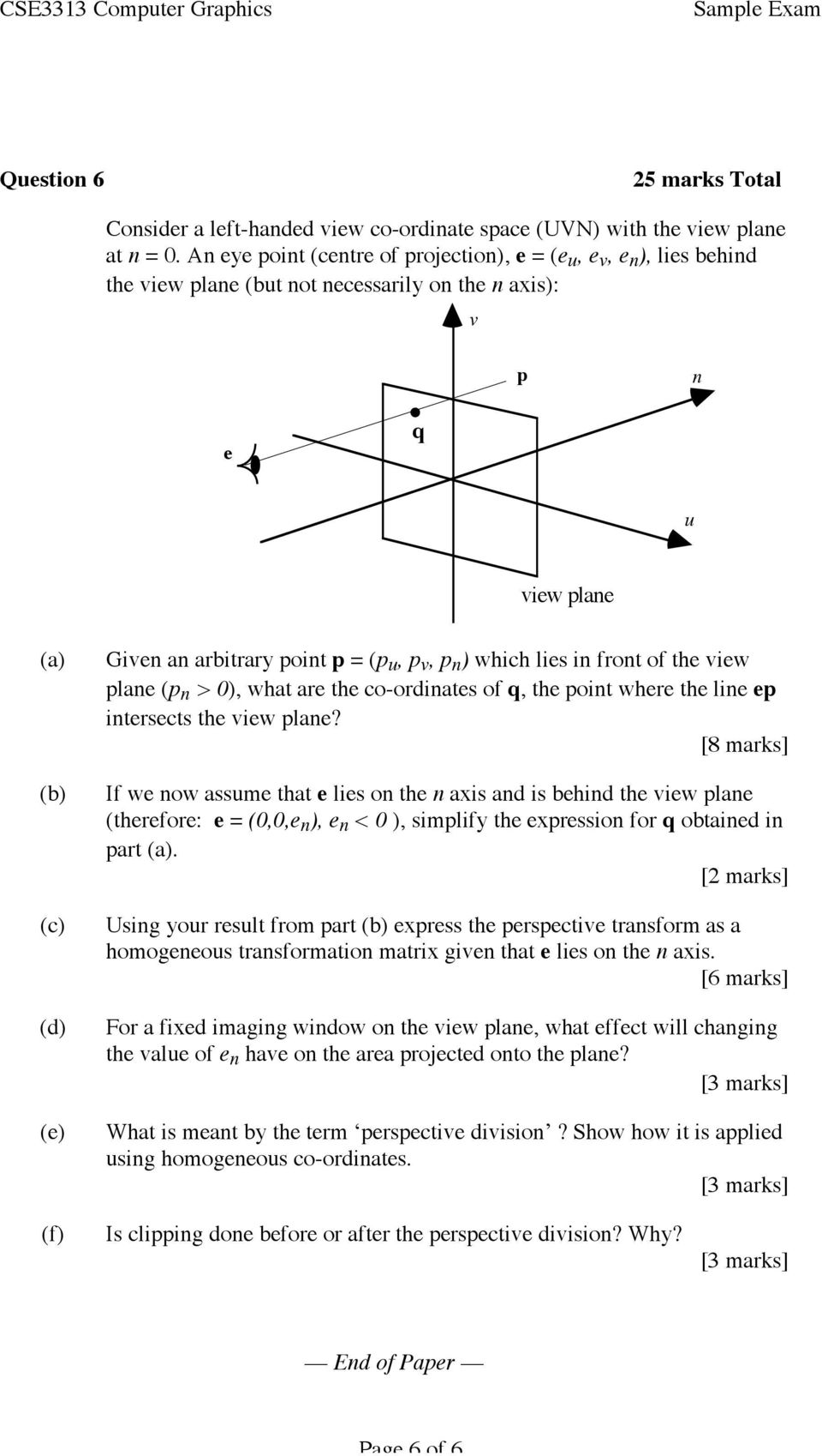 lies in front of the view plane (p n > 0), what are the co-ordinates of q, the point where the line ep intersects the view plane?
