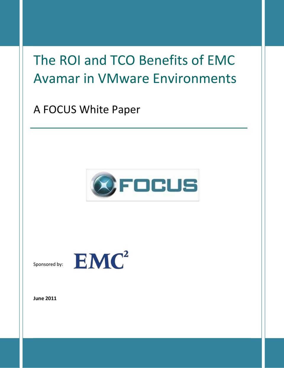 FOCUS White Paper Sponsored by: June