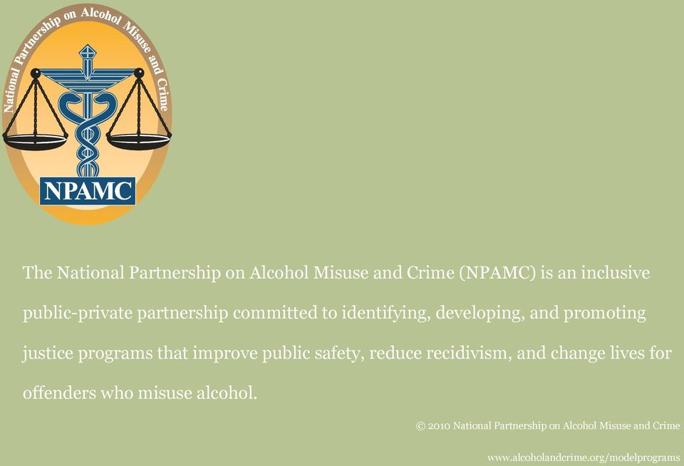 programs that improve public safety, reduce recidivism, and change lives for offenders who