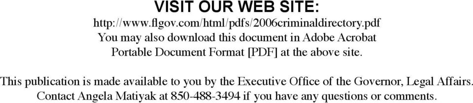 site. This publication is made available to you by the Executive Office of the Governor, Legal Affairs.