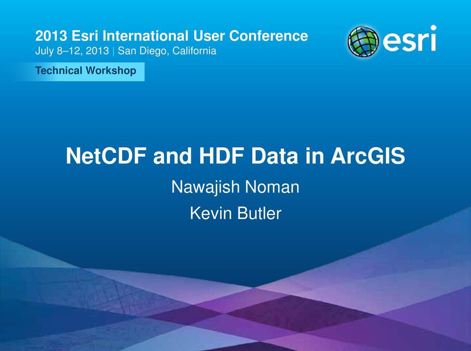 Workshop NetCDF and HDF Data in ArcGIS
