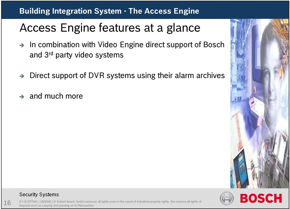 Bosch and 3 rd party video systems Direct