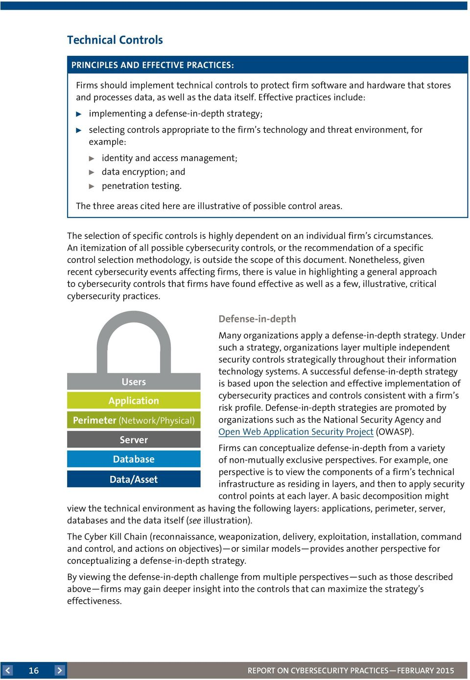 data encryption; and penetration testing. The three areas cited here are illustrative of possible control areas.