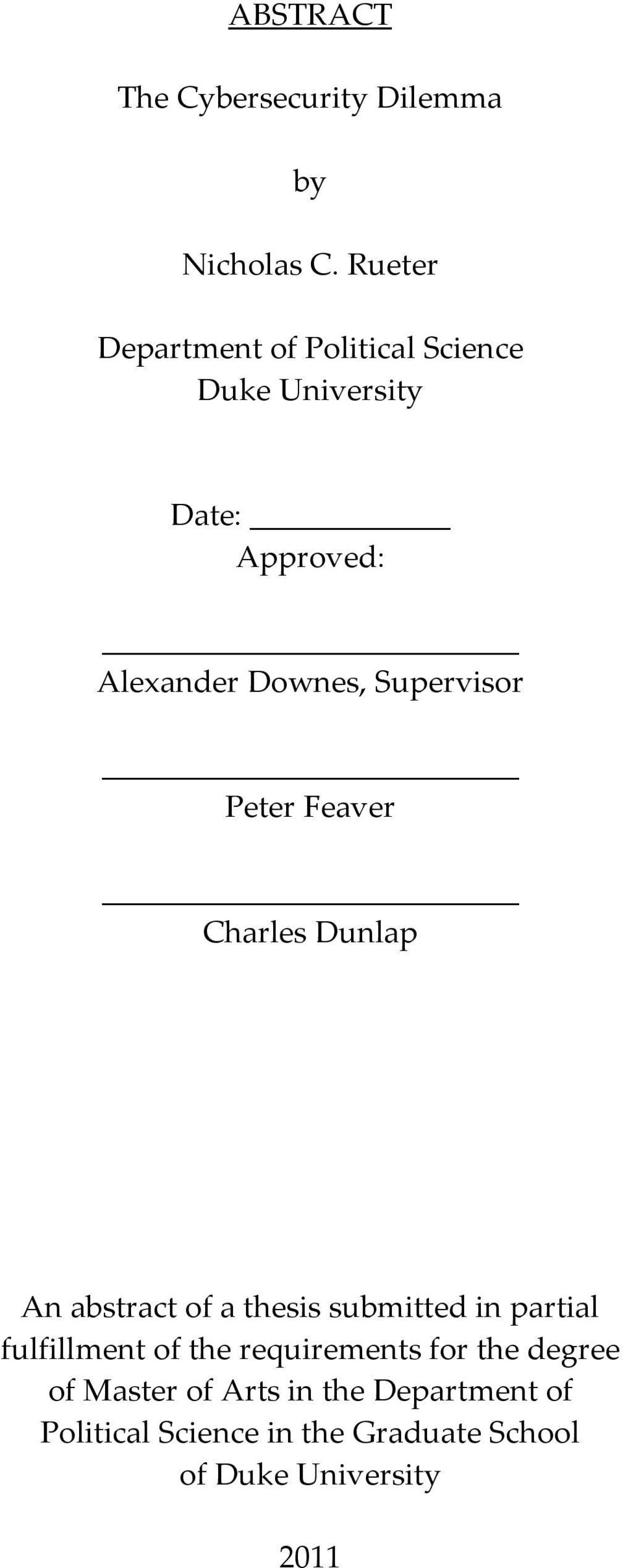 Supervisor Peter Feaver Charles Dunlap An abstract of a thesis submitted in partial