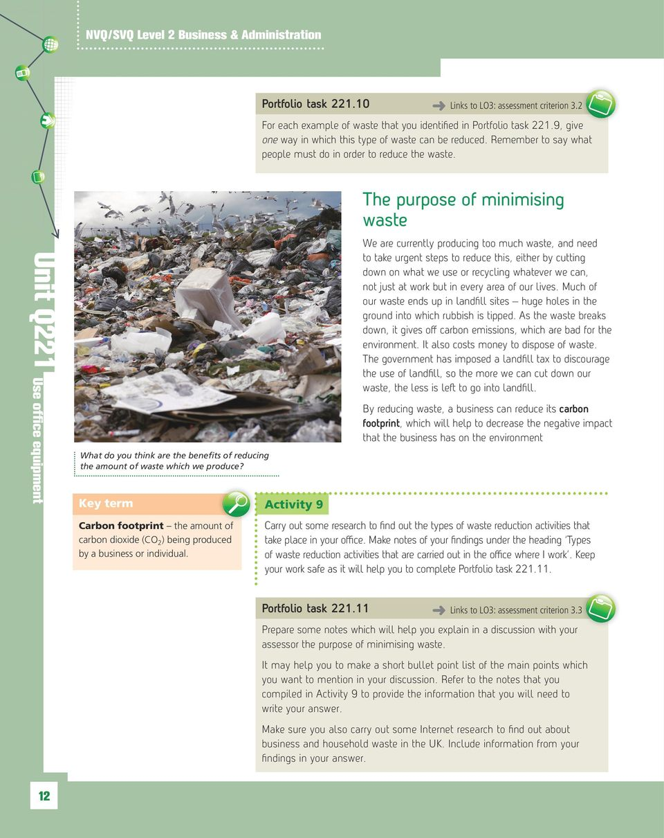Unit Q221 What do you think are the benefits of reducing the amount of waste which we produce?