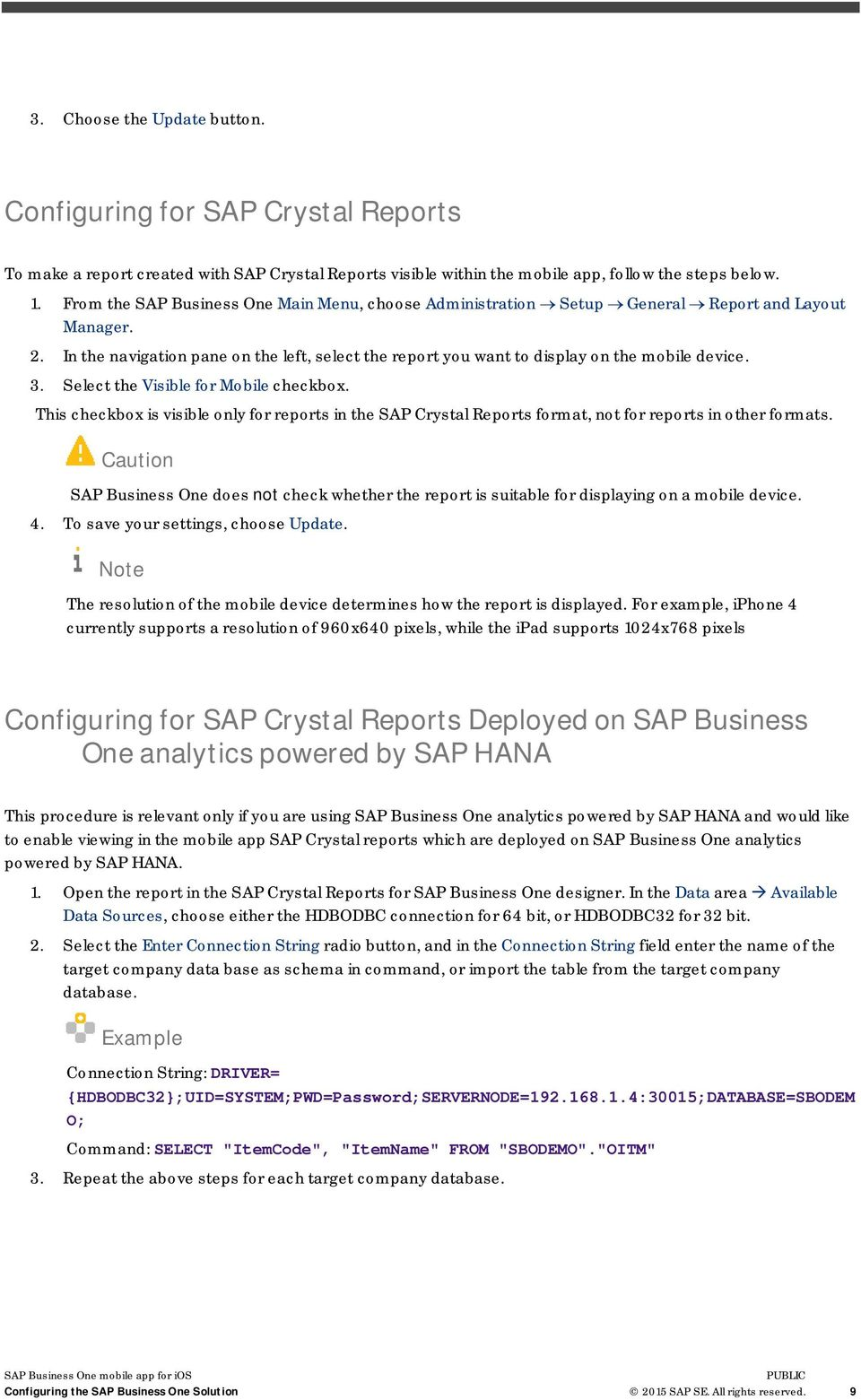 3. Select the Visible for Mobile checkbox. This checkbox is visible only for reports in the SAP Crystal Reports format, not for reports in other formats.