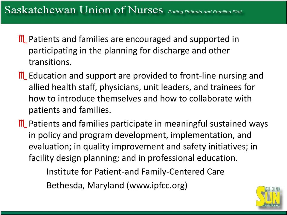 to collaborate with patients and families.