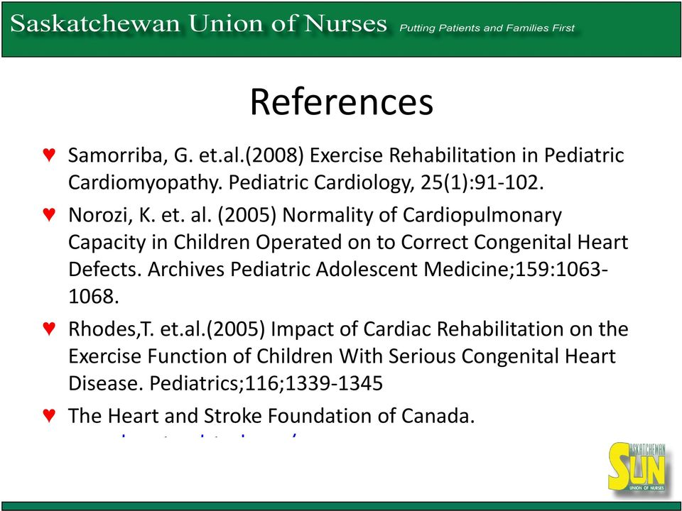 Archives Pediatric Adolescent Medicine;159:1063 1068. Rhodes,T. et.al.