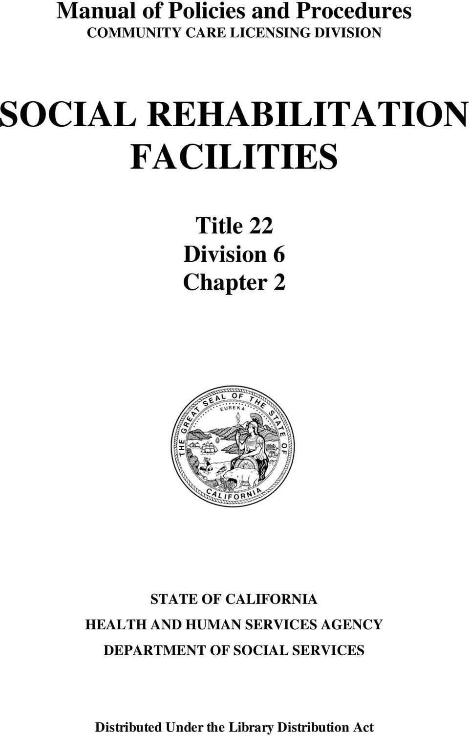 Chapter 2 STATE OF CALIFORNIA HEALTH AND HUMAN SERVICES AGENCY