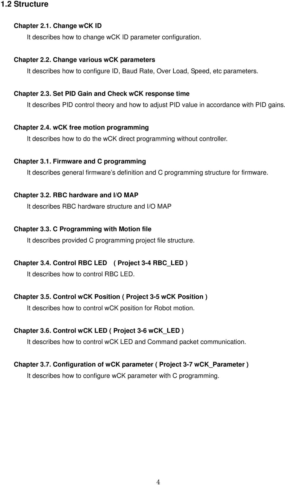 wck free motion programming It describes how to do the wck direct programming without controller. Chapter 3.1.