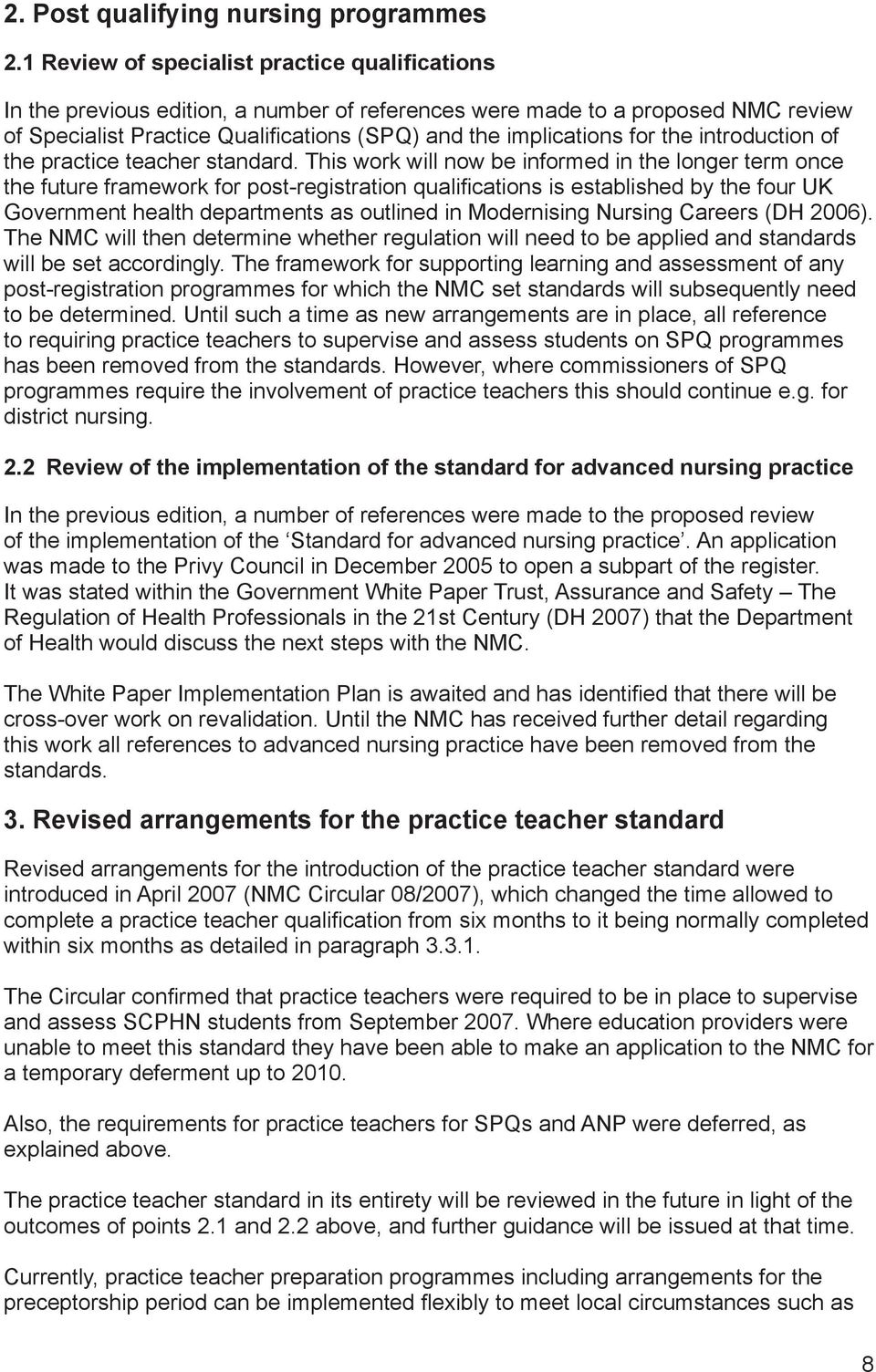 the introduction of the practice teacher standard.