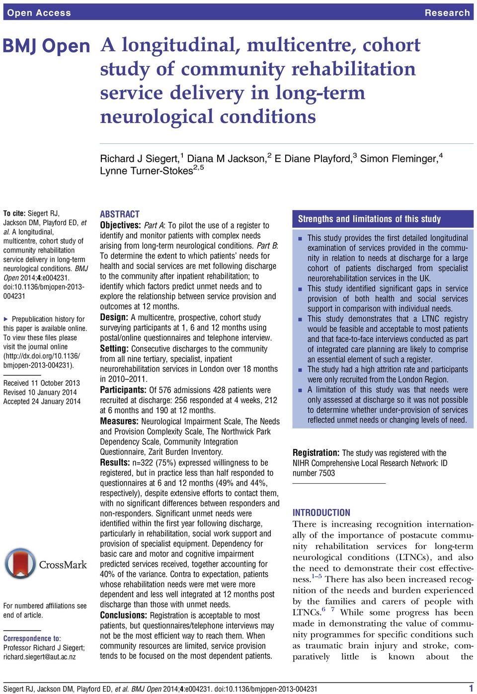 A longitudinal, multicentre, cohort study of community rehabilitation service delivery in long-term neurological conditions. BMJ Open 2014;4:e004231. doi:10.