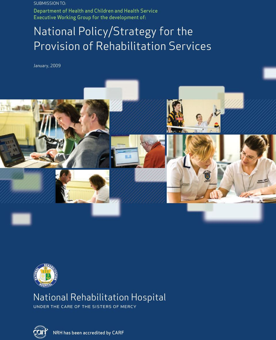 for the Provision of Rehabilitation Services January, 2009 National