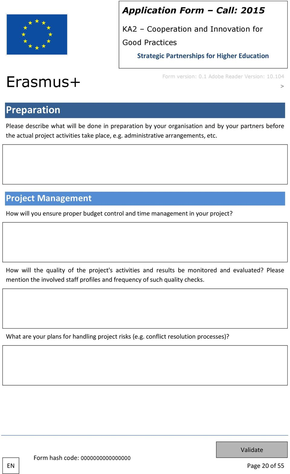 Project Management How will you ensure proper budget control and time management in your project?