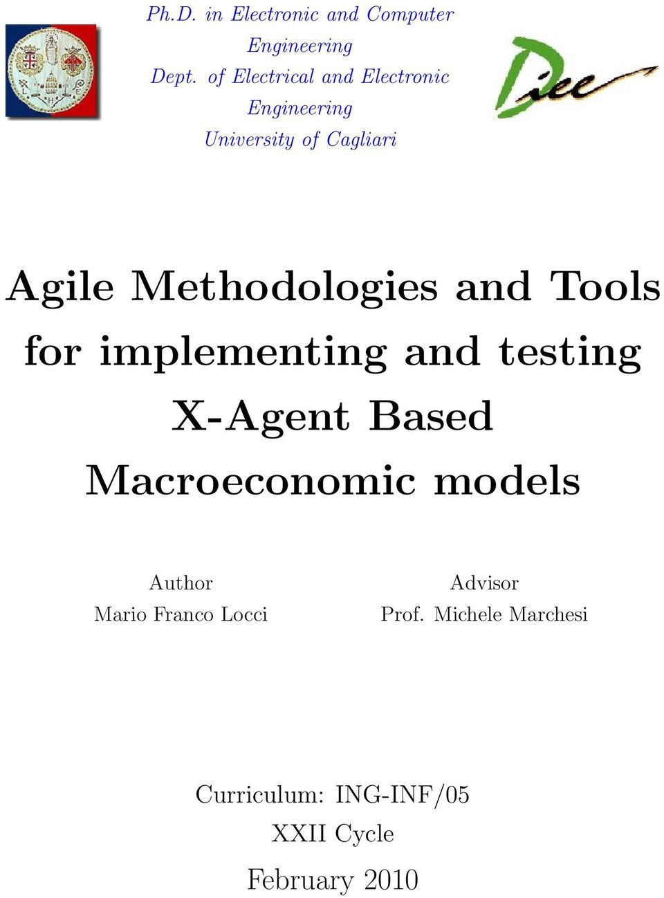 Methodologies and Tools for implementing and testing X-Agent Based