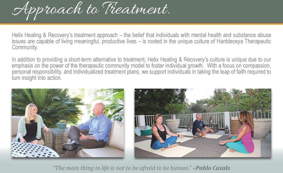 rooted in the unique culture of Hanbleceya Therapeutic Community.