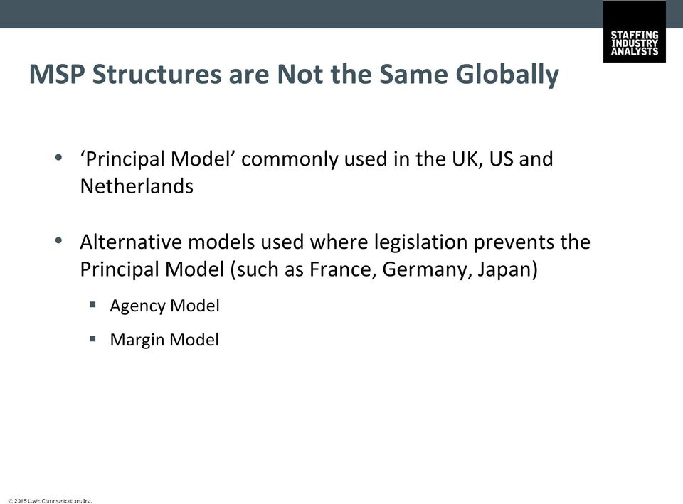 prevents the Principal Model (such as France, Germany, Japan) Agency
