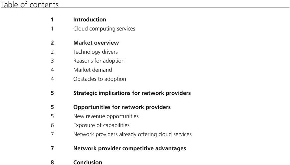 providers 5 Opportunities for network providers 5 New revenue opportunities 6 Exposure of