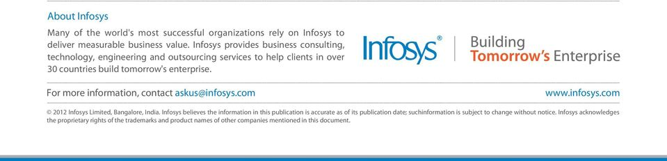 For more information, contact askus@infosys.com www.infosys.com 2012 Infosys Limited, Bangalore, India.