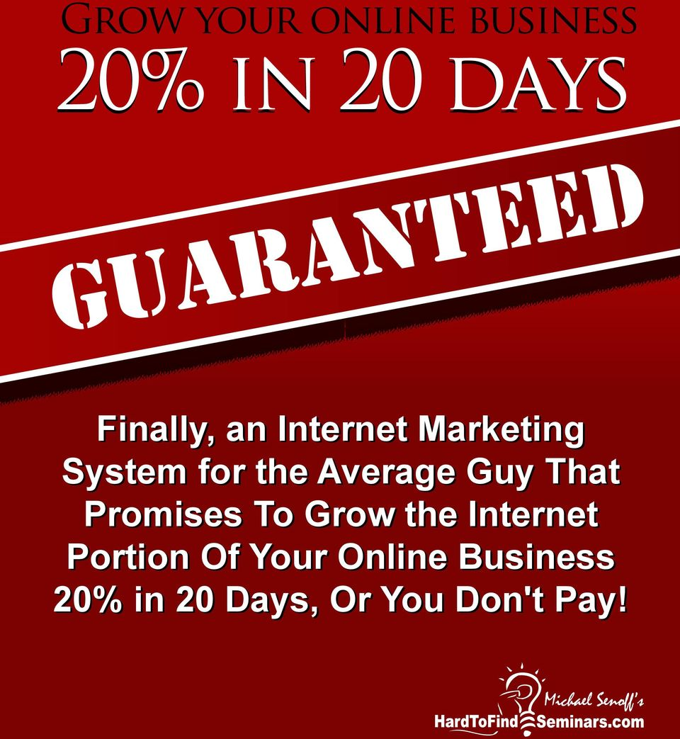 Grow the Internet Portion Of Your