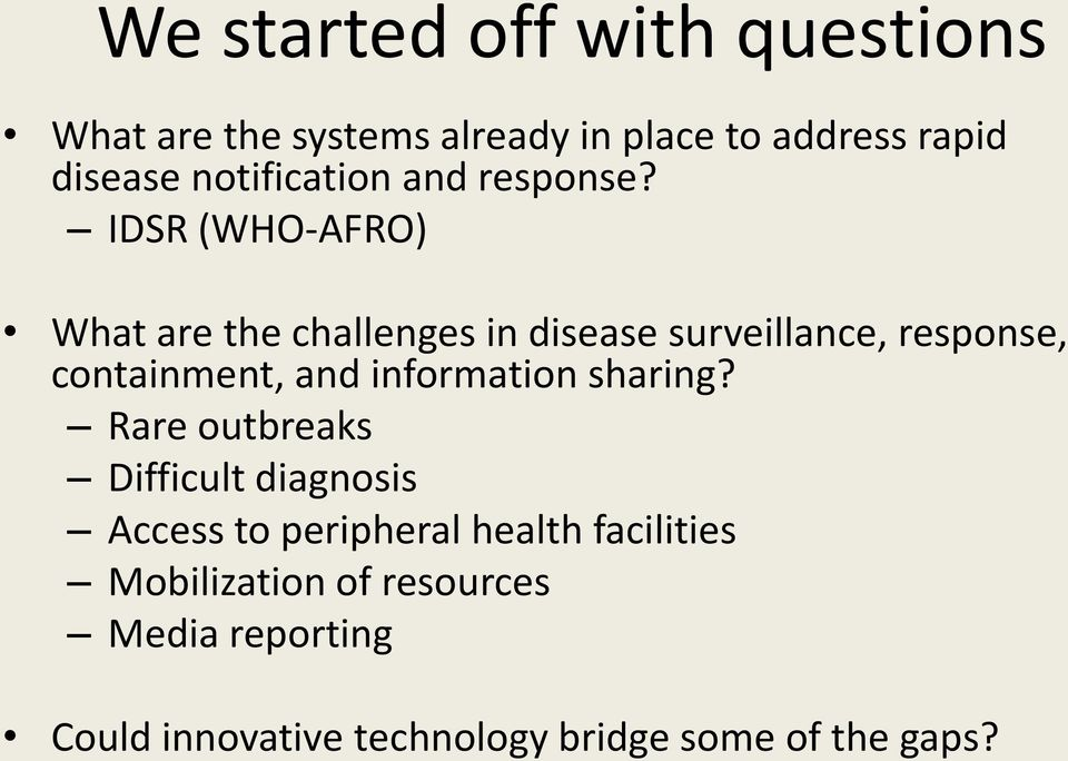 IDSR (WHO-AFRO) What are the challenges in disease surveillance, response, containment, and
