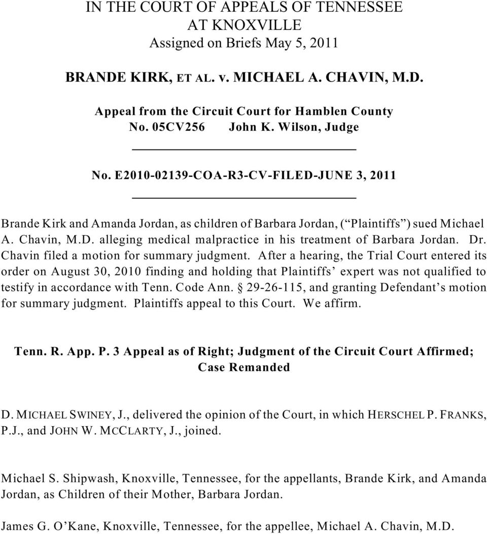 Dr. Chavin filed a motion for summary judgment.