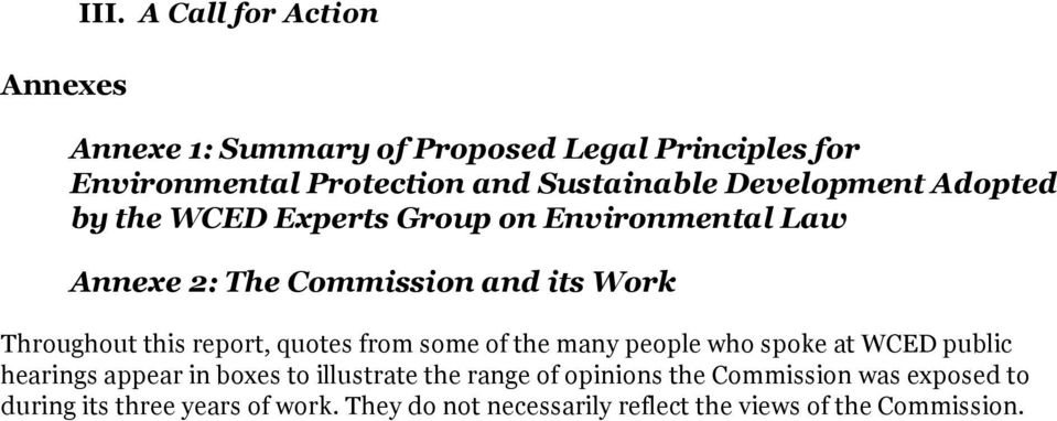 Adopted by the WCED Experts Group on Environmental Law Annexe 2: The Commission and its Work Throughout this report, quotes
