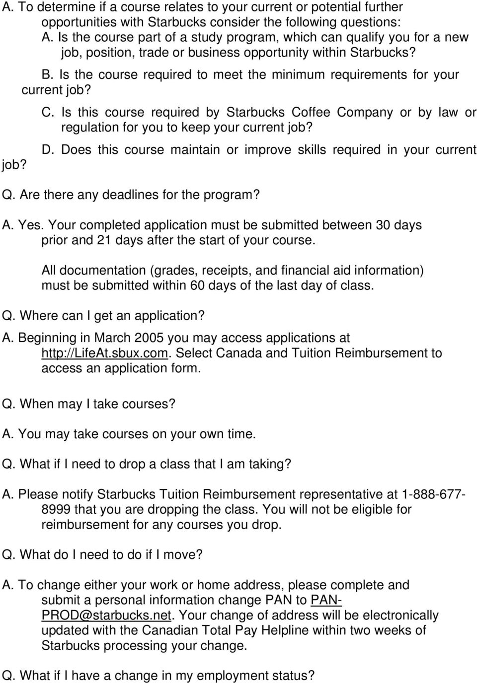 Starbucks canada tuition reimbursement frequently asked questions pdf is the course required to meet the minimum requirements for your current job c falaconquin