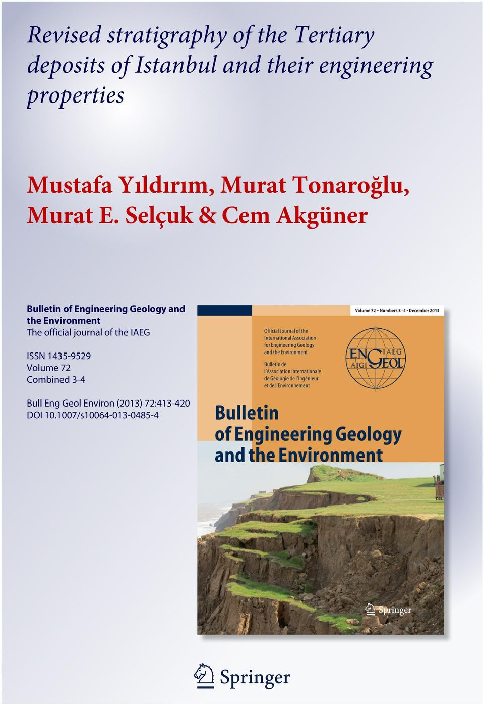 Selçuk & Cem Akgüner Bulletin of Engineering Geology and the Environment The official