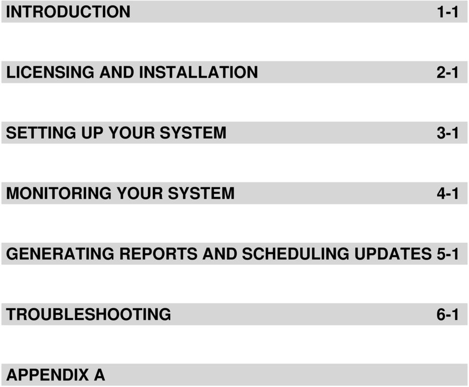 YOUR SYSTEM 4-1 GENERATING REPORTS AND