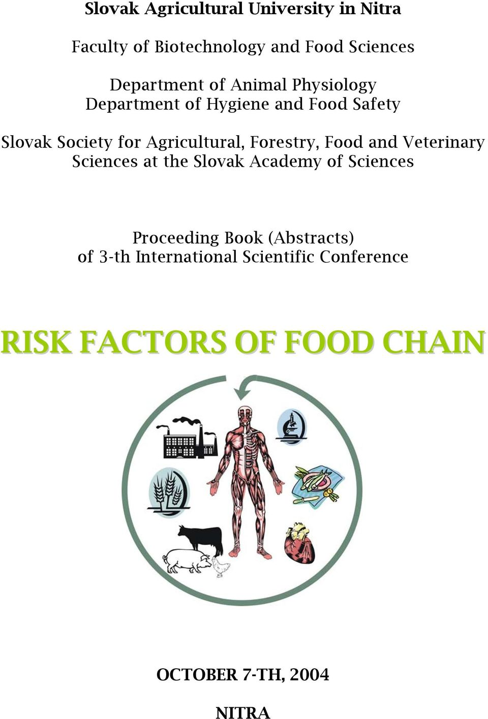 Forestry, Food and Veterinary Sciences at the Slovak Academy of Sciences Proceeding Book