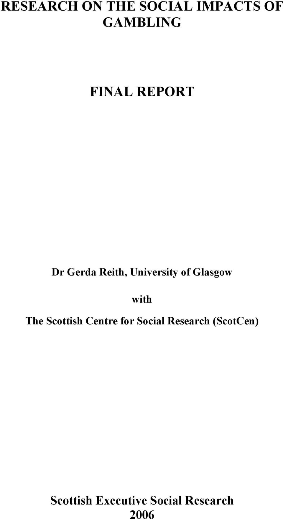 Glasgow with The Scottish Centre for Social