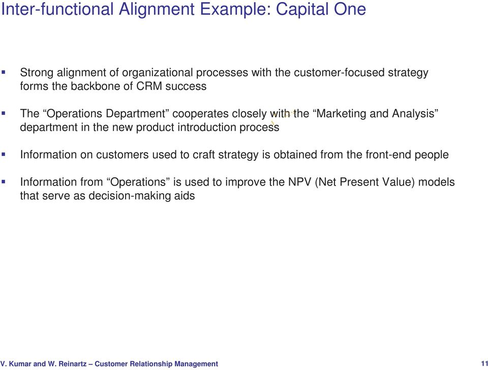 department in the new product introduction process Information on customers used to craft strategy is obtained from the