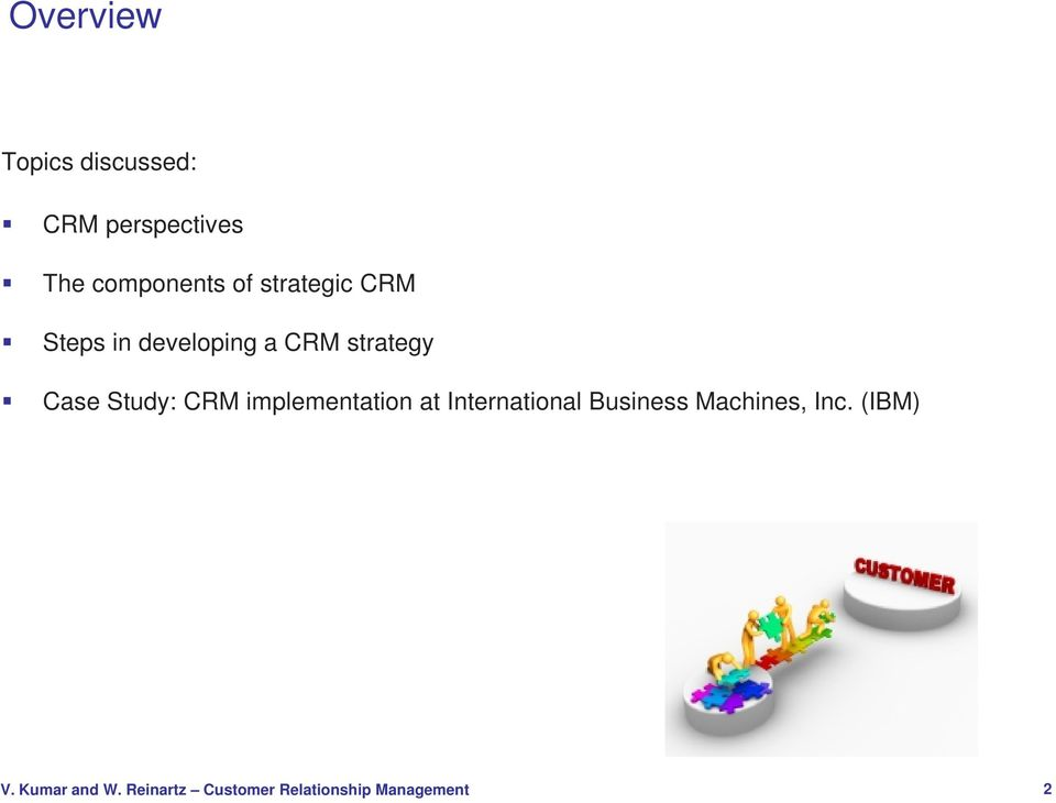 a CRM strategy Case Study: CRM implementation