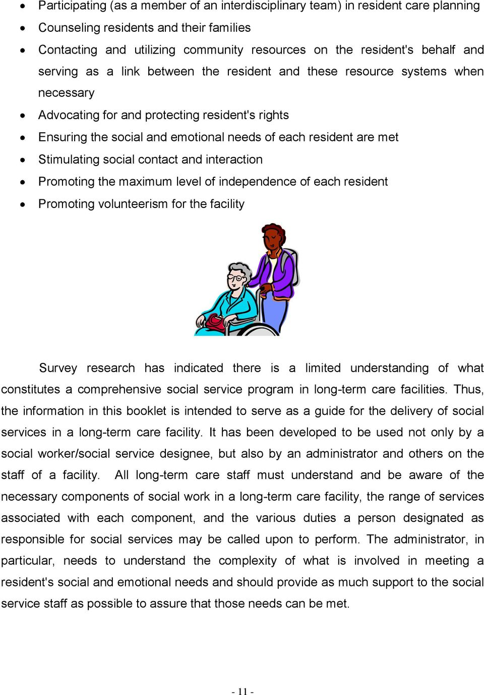 pwsc25 understanding the role of the social care worker Understand the role of the social care worker unit sector reference: pwcs 25  level: 2 credit value: 1 guided learning hours: 9 unit expiry date: 31/07/2015.