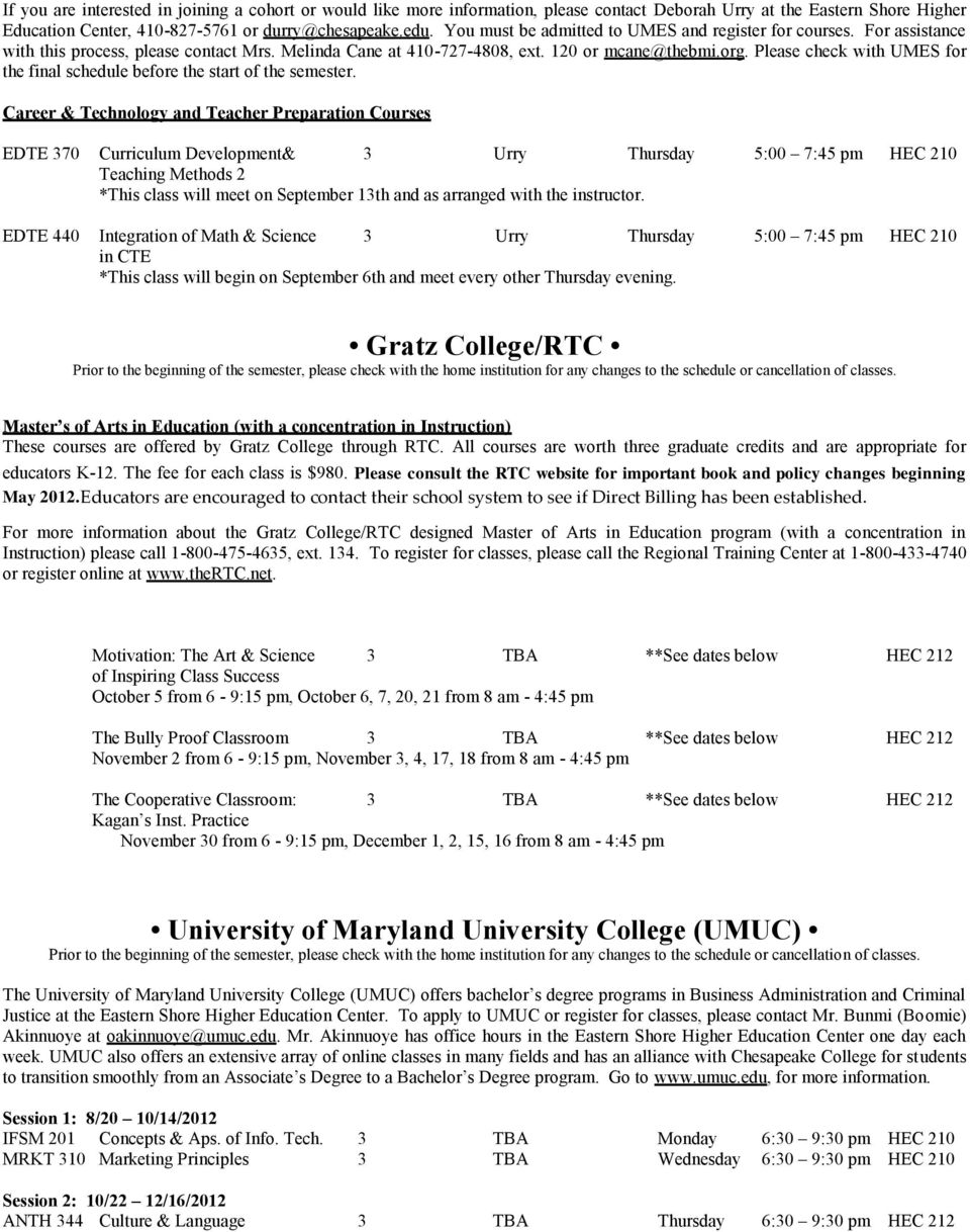 Please check with UMES for the final schedule before the start of the semester.