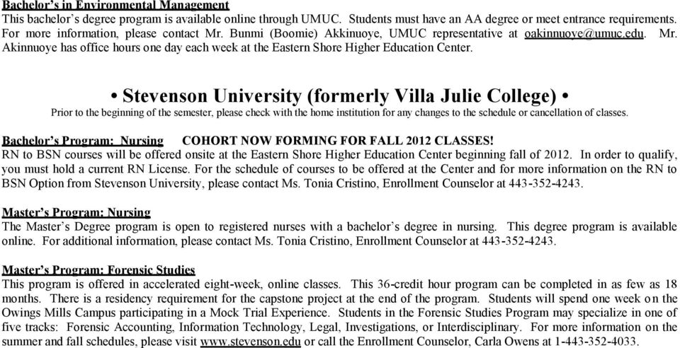 Stevenson University (formerly Villa Julie College) Bachelor s Program: Nursing COHORT NOW FORMING FOR FALL 2012 CLASSES!