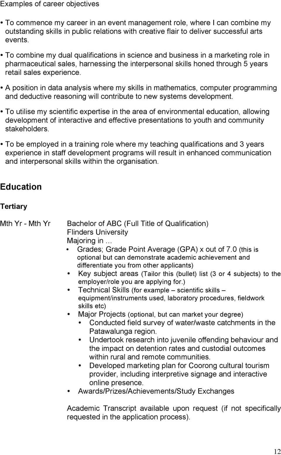 A position in data analysis where my skills in mathematics, computer programming and deductive reasoning will contribute to new systems development.