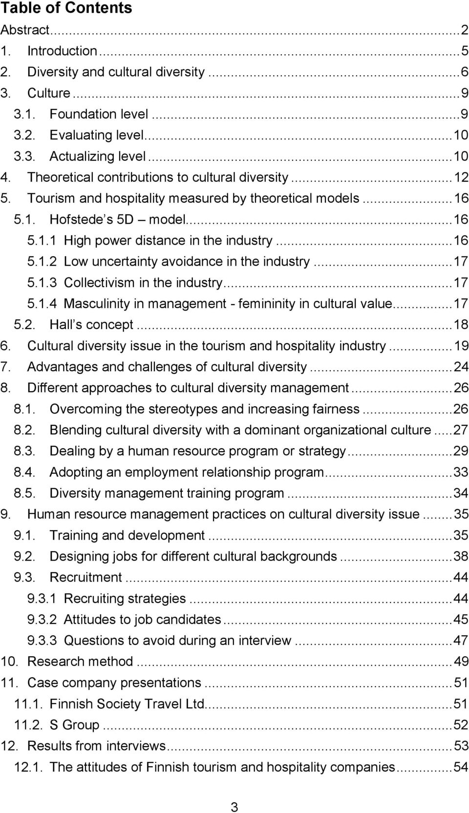 cultural diversity in international hospitality management Cultural diversity has become a major issue in the hospitality industry of the united states this paper focuses on analyzing the change faces and current status of.