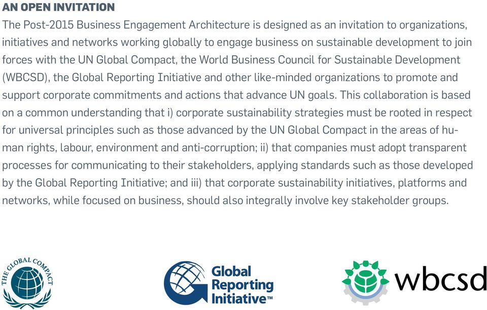 and support corporate commitments and actions that advance UN goals.
