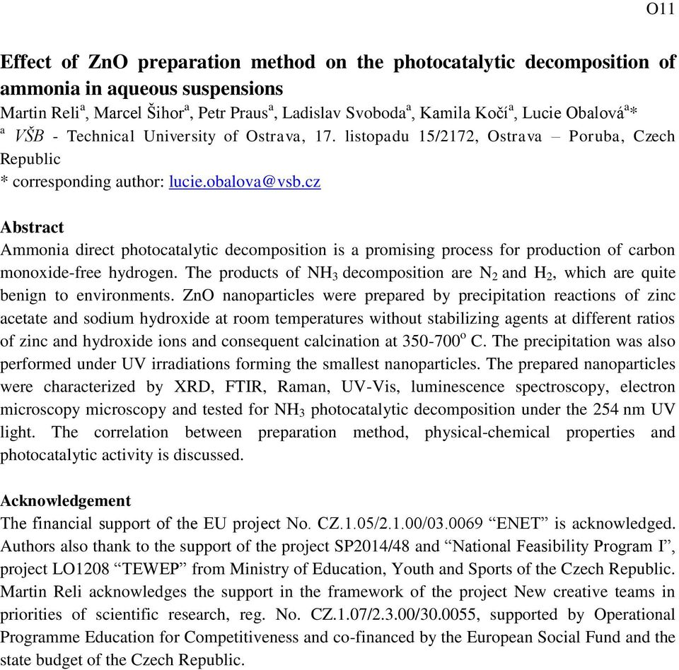 cz Ammonia direct photocatalytic decomposition is a promising process for production of carbon monoxide-free hydrogen.