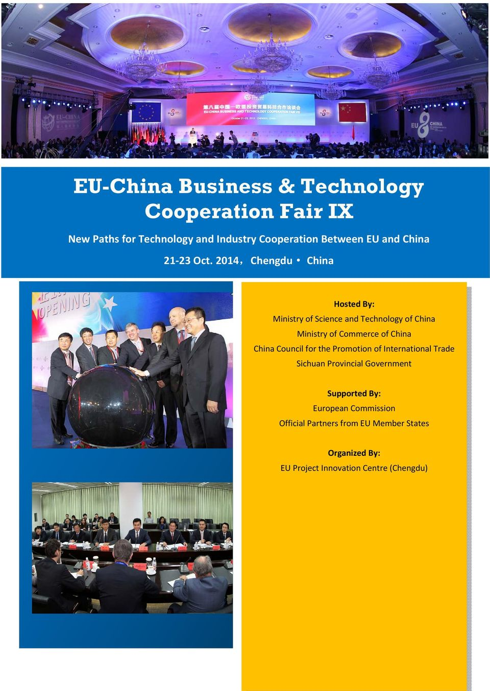 2014,Chengdu China Hosted By: Ministry of Science and Technology of China Ministry of Commerce of China China